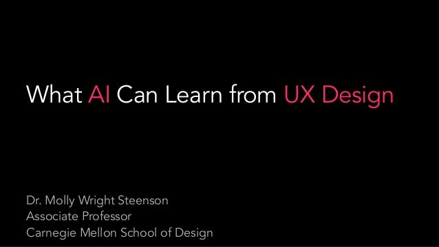 Molly Wright Steenson What Ai Can Learn From Ux Design