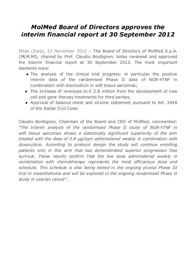 MolMed Board of Directors approves the interim financial report at 30 September 2012Milan (Italy), 12 November 2012 – The ...