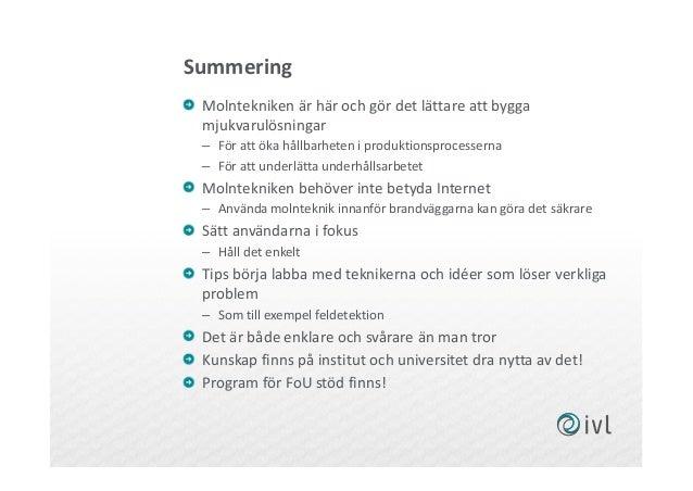 Summering Molntekniken är här och gör det lättare att bygga mjukvarulösningar – För att öka hållbarheten i produktionsproc...