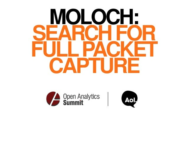 MOLOCH: SEARCHFOR FULLPACKET CAPTURE