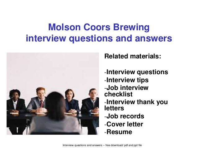 molson coors brewing interview questions and answers