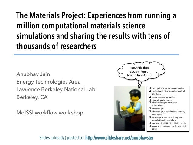 The Materials Project: Experiences from running a million computational materials science simulations and sharing the resu...