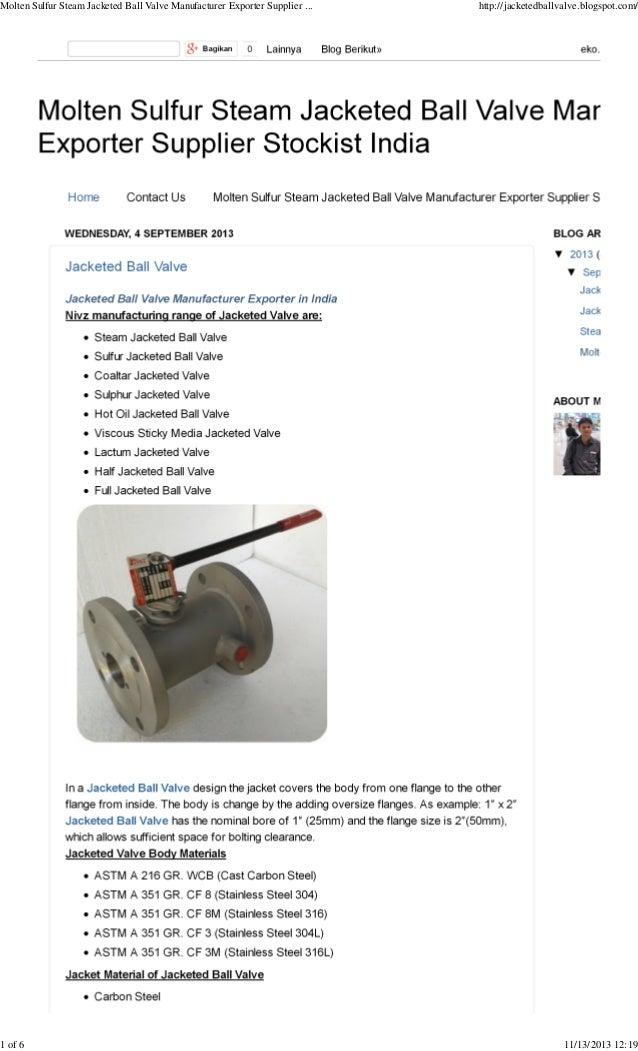 Molten Sulfur Steam Jacketed Ball Valve Manufacturer Exporter Supplier ...  1 of 6  http://jacketedballvalve.blogspot.com/...