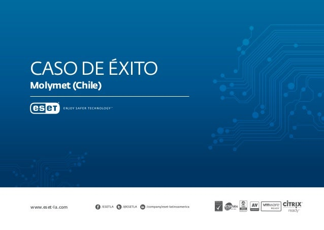 Casodeéxito Molymet (Chile) www.eset-la.com