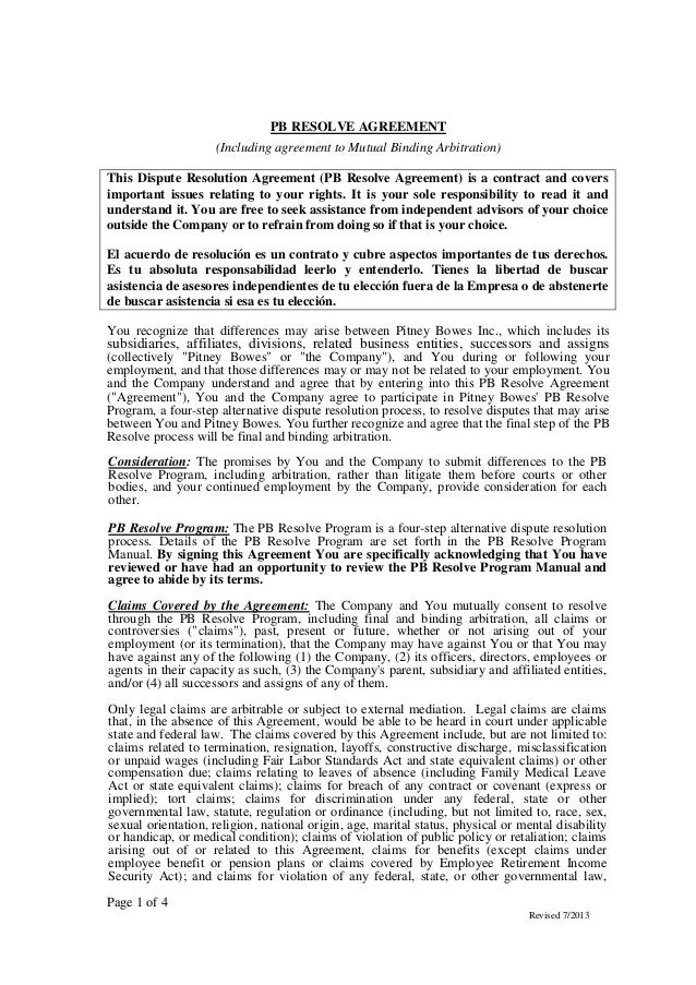 Page 1 of 4 Revised 7/2013 PB RESOLVE AGREEMENT (Including agreement to Mutual Binding Arbitration) This Dispute Resolutio...