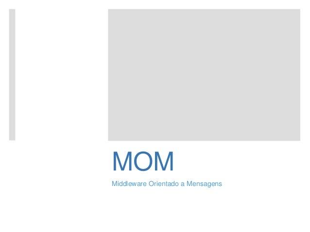 MOM Middleware Orientado a Mensagens