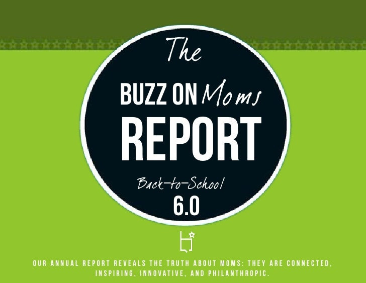 The                   Buzz on Moms                   Report                       Back-to-School                          ...