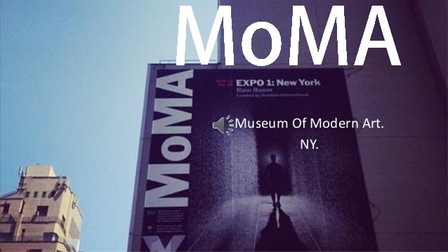 Museum Of Modern Art. NY.