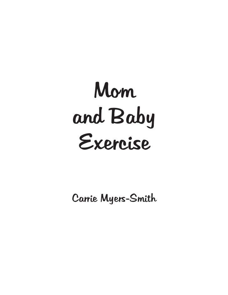 Momand Baby ExerciseCarrie Myers-Smith