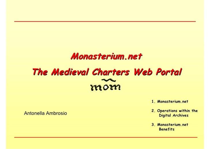 Monasterium.net  The Medieval Charters Web Portal                                       1. Monasterium.net                ...