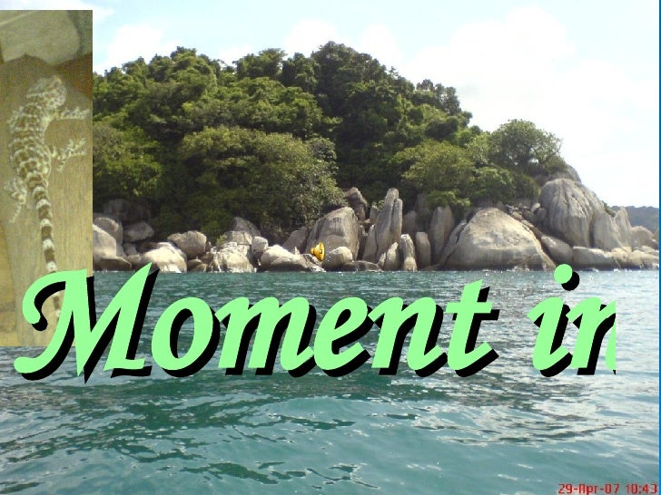 Moment in life