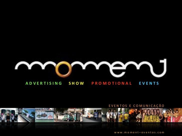 ADVERT ISIN G   SHOW   PROMOTIONAL       EVENTS                           EVEN TOS E COMUNICAÇÃO                          ...