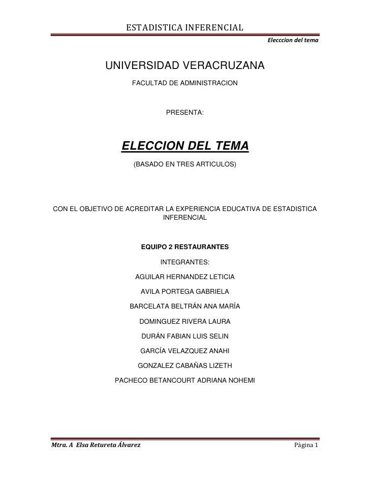 UNIVERSIDAD VERACRUZANA<br />FACULTAD DE ADMINISTRACION<br />PRESENTA:<br />ELECCION DEL TEMA<br />(BASADO EN TRES ARTICUL...