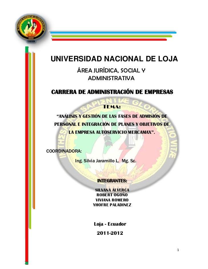 UNIVERSIDAD NACIONAL DE LOJA           ÁREA JURÍDICA, SOCIAL Y              ADMINISTRATIVA CARRERA DE ADMINISTRACIÓN DE EM...