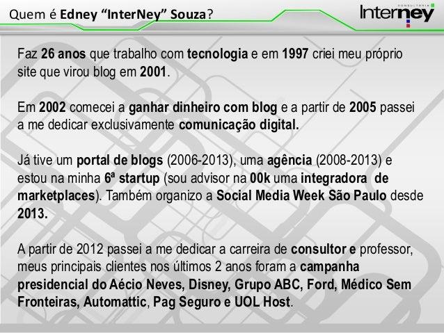 Faz 26 anos que trabalho com tecnologia e em 1997 criei meu próprio site que virou blog em 2001. Em 2002 comecei a ganhar ...