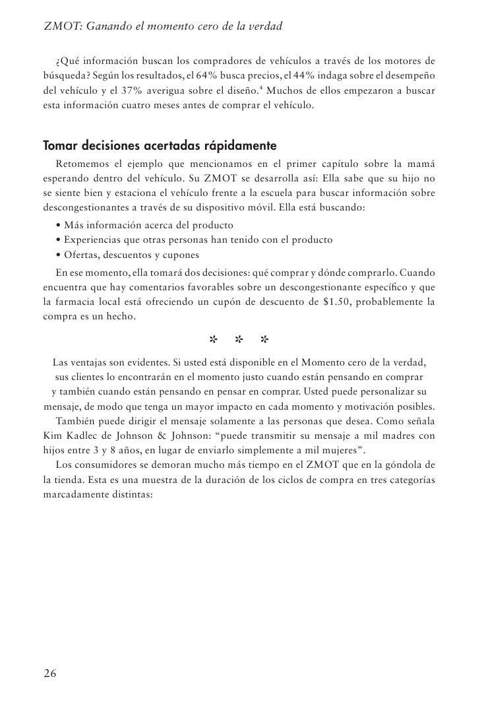 Capítulo 3: El ZMOT está en todas partesFigura 3-2: Ciclos de compra promedio para tres categorías distintasFuente: Google...