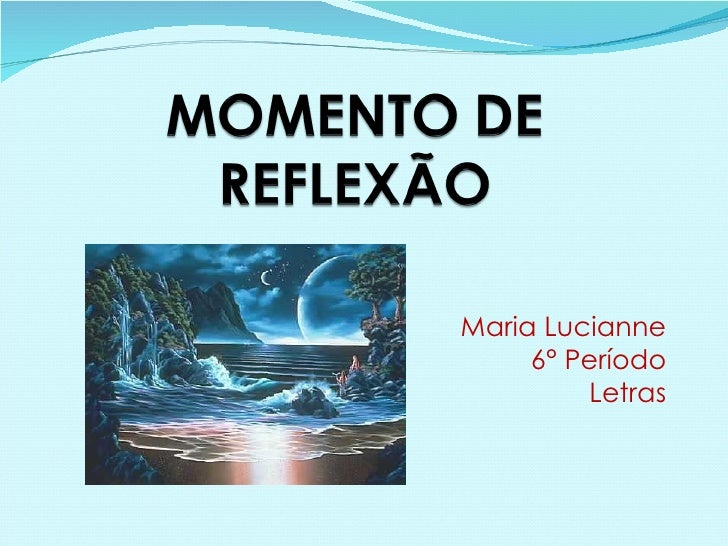 Maria Lucianne 6° Período Letras