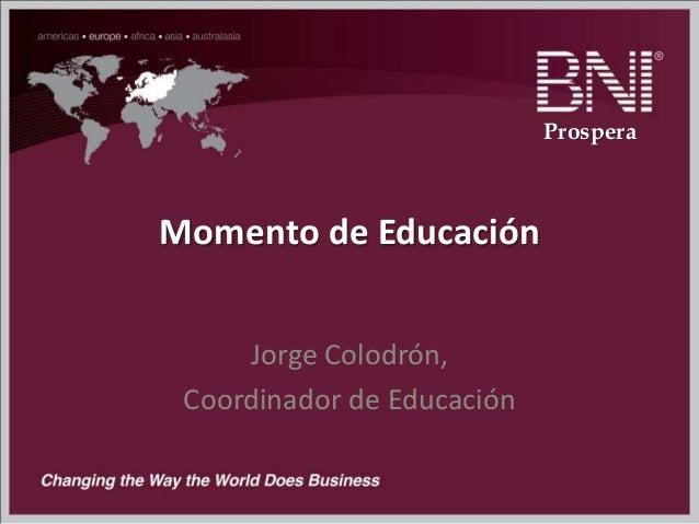Momento de Educación Jorge Colodrón, Coordinador de Educación Prospera