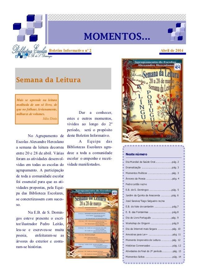 No Agrupamento de Escolas Alexandre Herculano a semana da leitura decorreu entre 20 e 28 de abril. Várias foram as ativida...