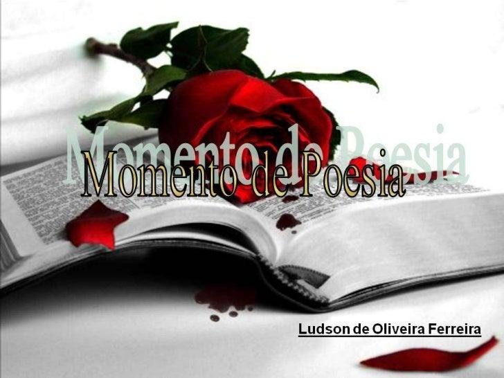 Momentos do Poeta