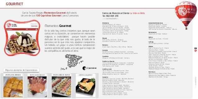 gourmet                     Con la Tarjeta Regalo Momentos Gourmet disfrutarás                                Centro de At...
