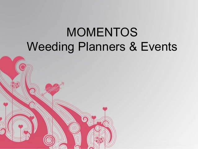 MOMENTOS Weeding Planners & Events