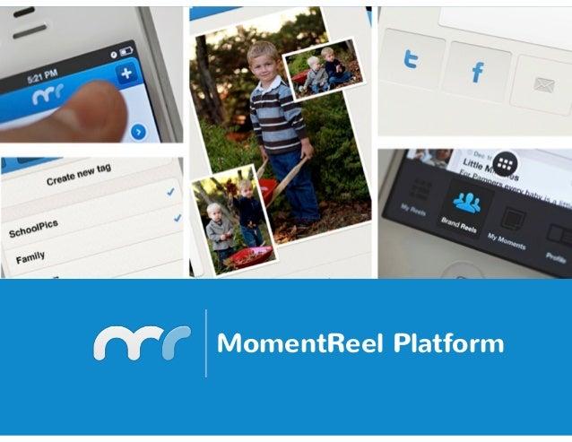 MomentReel Platform