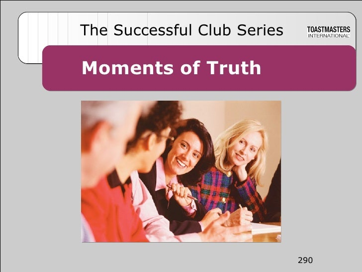 290Moments of Truth Moments of Truth The Successful Club Series 290
