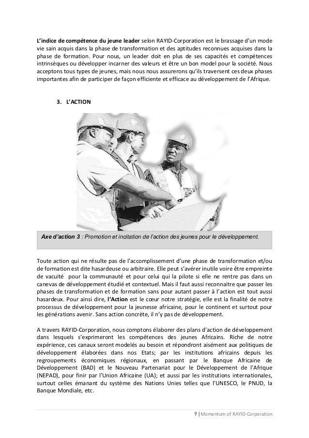 9 | Momentum of RAYID-Corporation L'indice de compétence du jeune leader selon RAYID-Corporation est le brassage d'un mode...