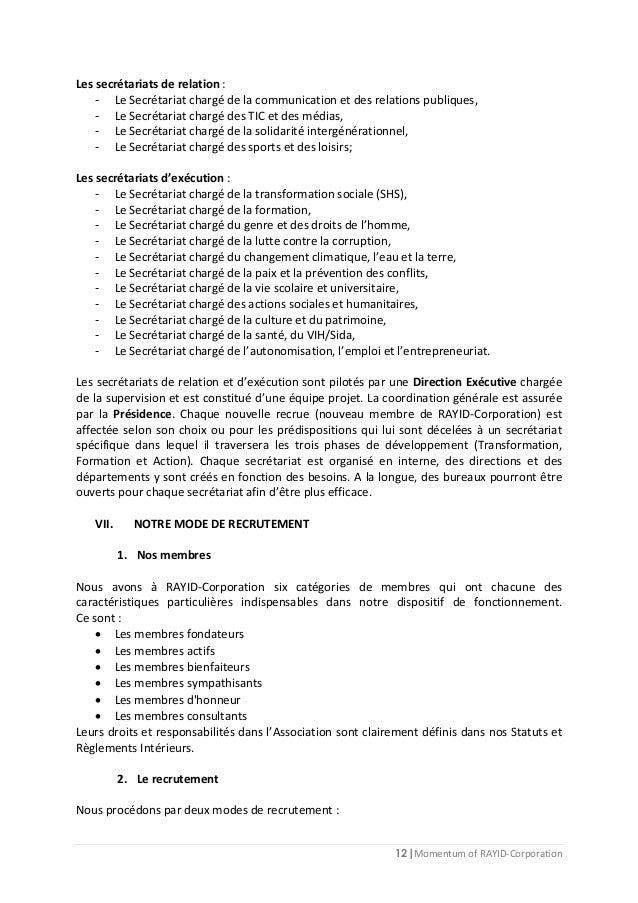 12 | Momentum of RAYID-Corporation Les secrétariats de relation : - Le Secrétariat chargé de la communication et des relat...