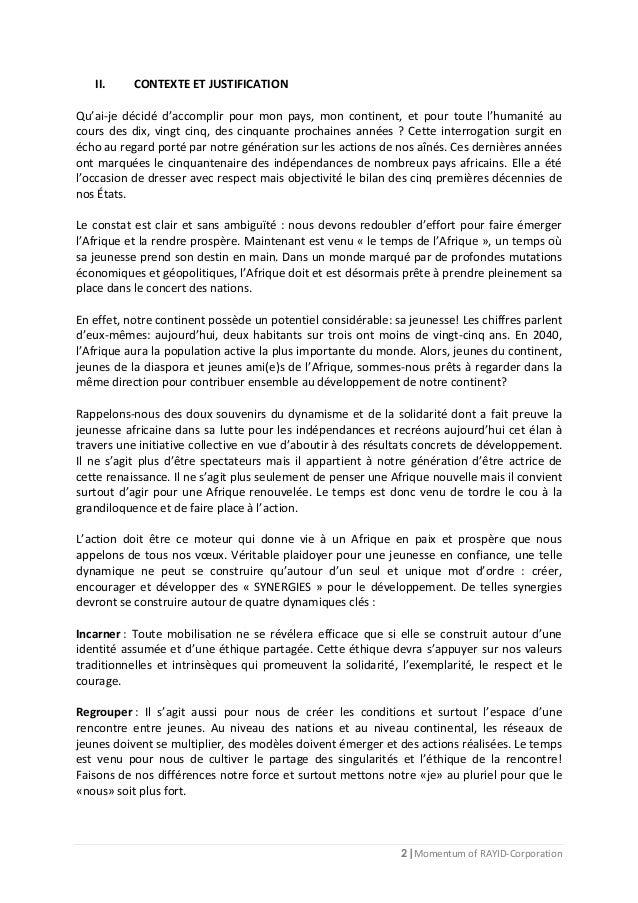 2 | Momentum of RAYID-Corporation II. CONTEXTE ET JUSTIFICATION Qu'ai-je décidé d'accomplir pour mon pays, mon continent, ...