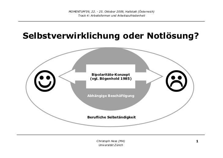 If you can dream it, you can do it? Determinanten von beruflicher Selbständigkeit in der Schweiz Slide 2