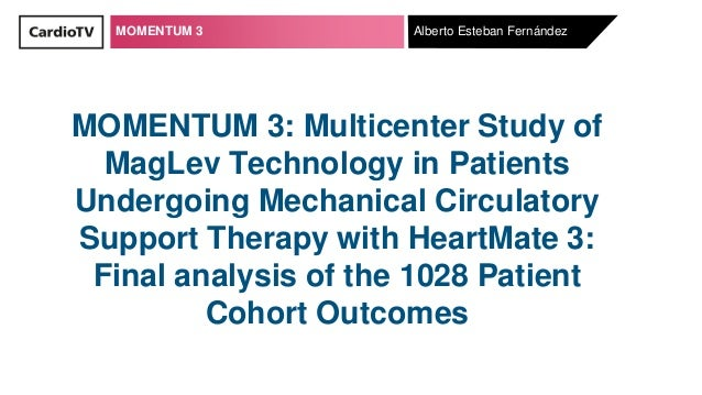 MOMENTUM 3 MOMENTUM 3: Multicenter Study of MagLev Technology in Patients Undergoing Mechanical Circulatory Support Therap...