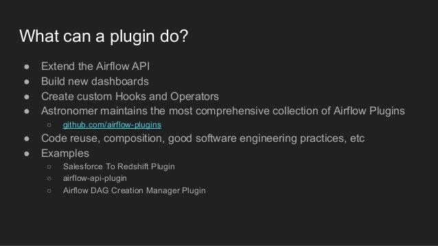 ● GitHub stats DAG ● Clickstream Redshift loader DAG ○ ~200 million events per month from customer apps ○ ~2 million Airfl...