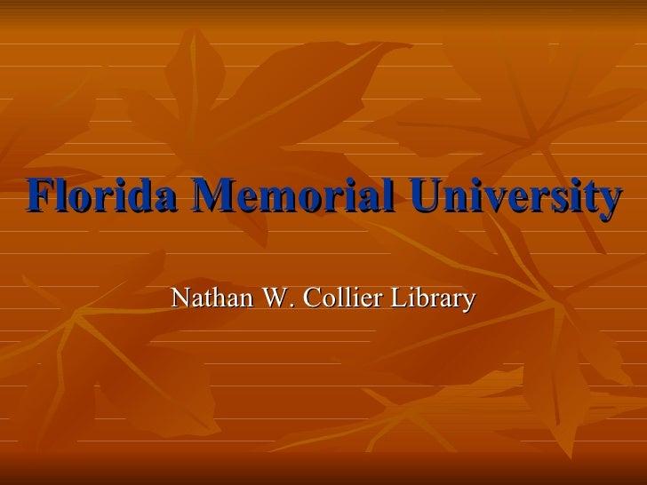Florida Memorial University Nathan W. Collier Library
