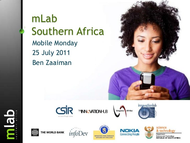 mLab Southern Africa<br />Mobile Monday <br />25 July 2011<br />Ben Zaaiman<br />