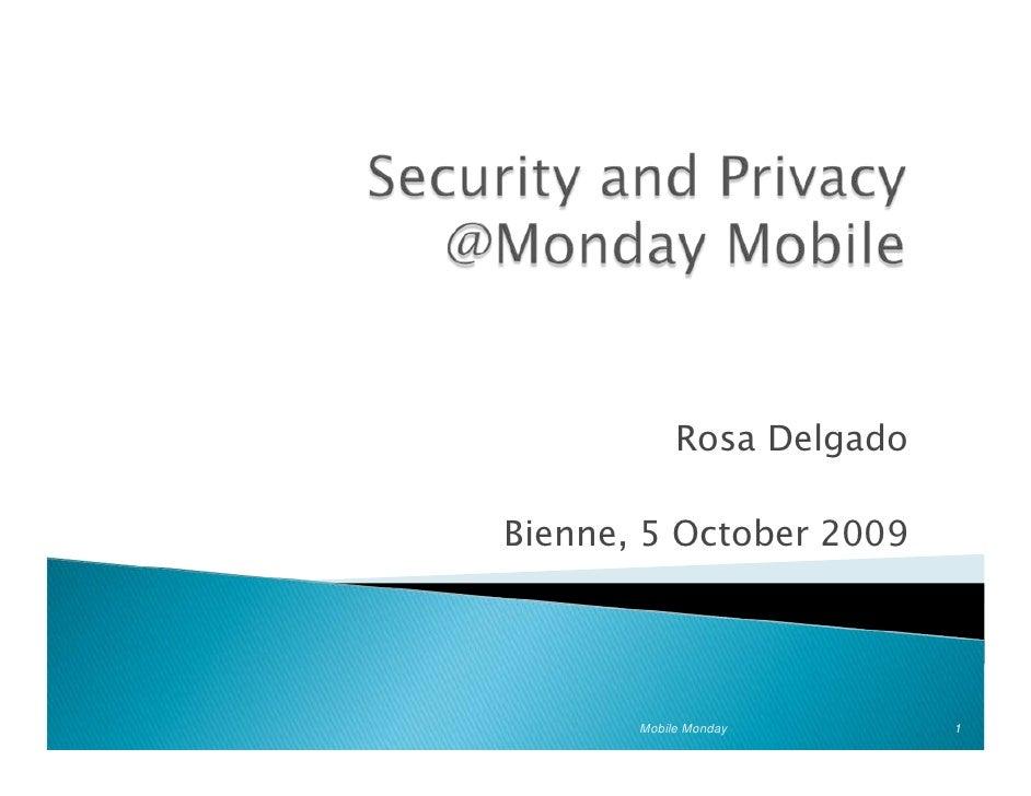 Rosa Delgado  Bienne, 5 October 2009            Mobile Monday       1