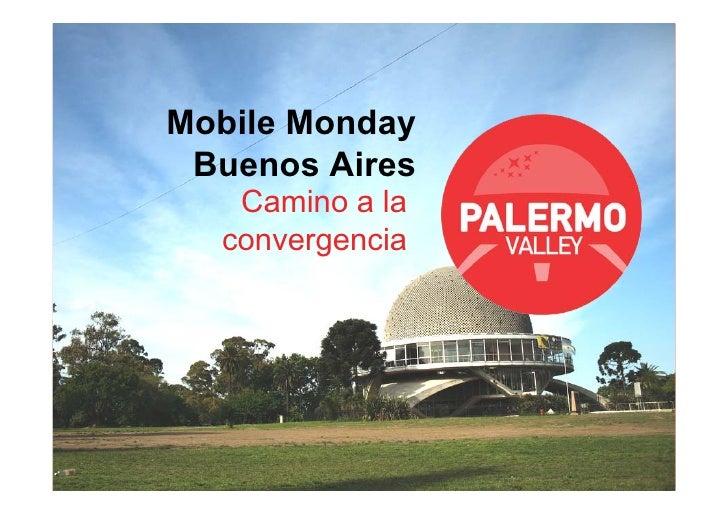 Mobile Monday  Buenos Aires    Camino a la   convergencia