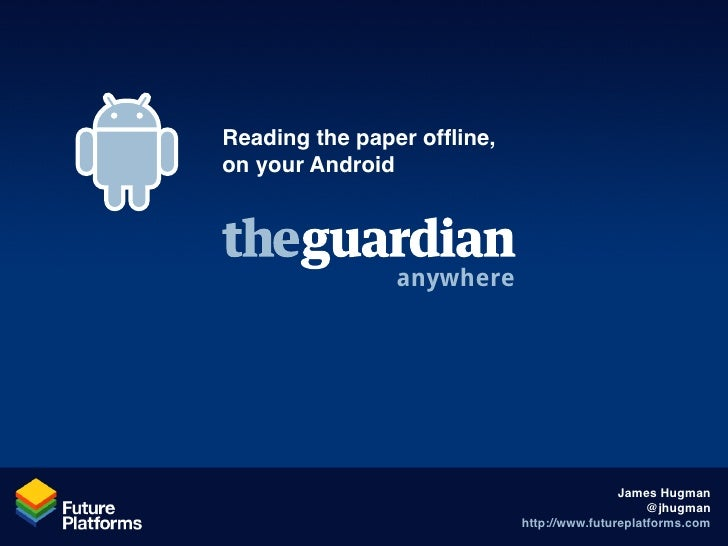 Reading the paper offline, on your Android                     anywhere                                                  J...