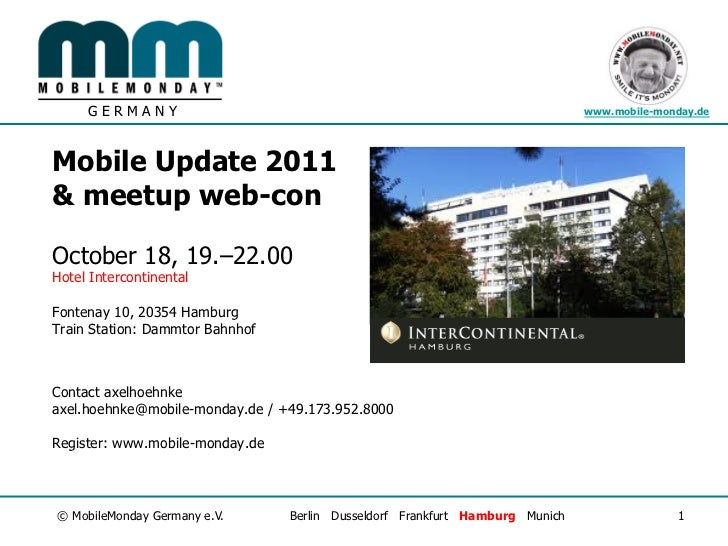 GERMANY                                                                  www.mobile-monday.deMobile Update 2011& meetup we...