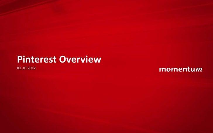 Pinterest Overview01.10.2012