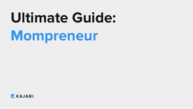 Ultimate Guide: Mompreneur