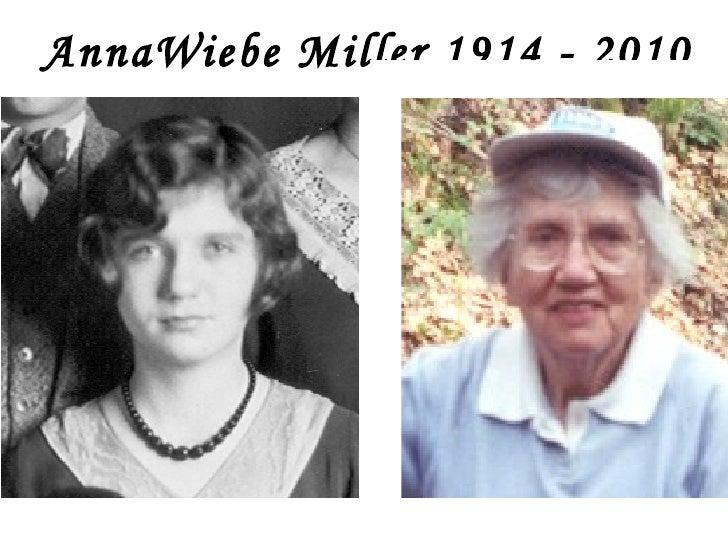 Anne at age of 78 Anna Wiebe Miller, 1914 - 2010