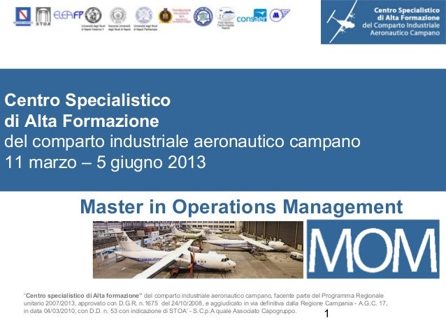 Centro Specialisticodi Alta Formazionedel comparto industriale aeronautico campano11 marzo – 5 giugno 2013                ...