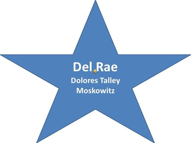 Del RaeDolores Talley Moskowitz