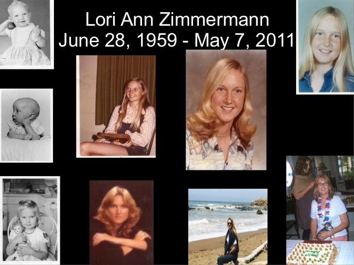 Lori Ann Zimmermann June 28, 1959 - May 7, 2011