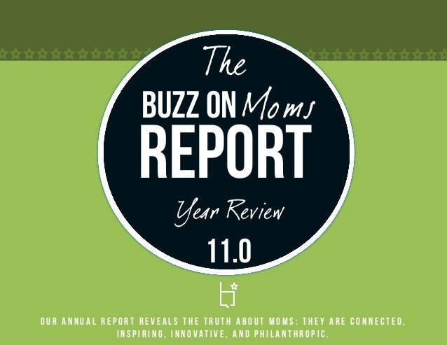 The                  Buzz on Moms                 Report                         Year Review                              ...