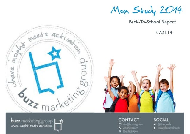Mom Study 2014 Back-To-School Report! 07.21.14!