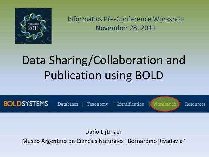 Informatics Pre-Conference Workshop                         November 28, 2011Data Sharing/Collaboration and    Publication...