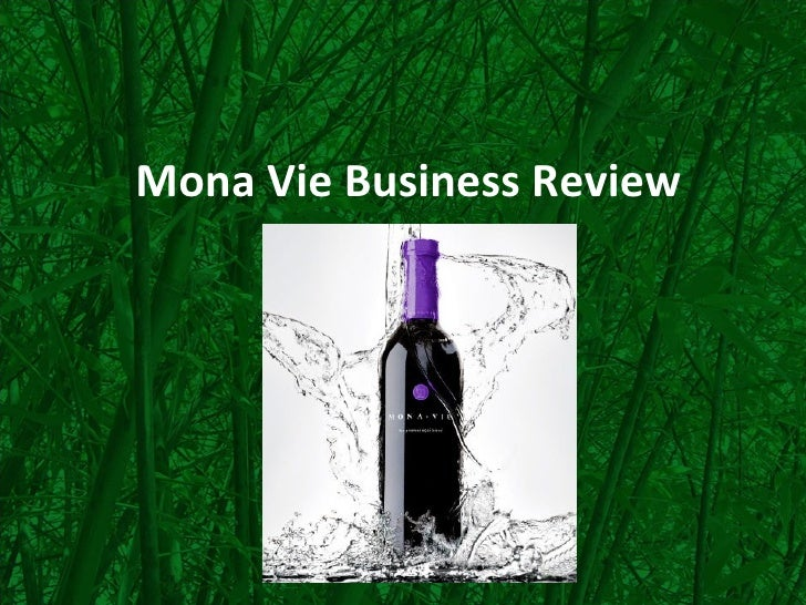 Mona Vie Business Review